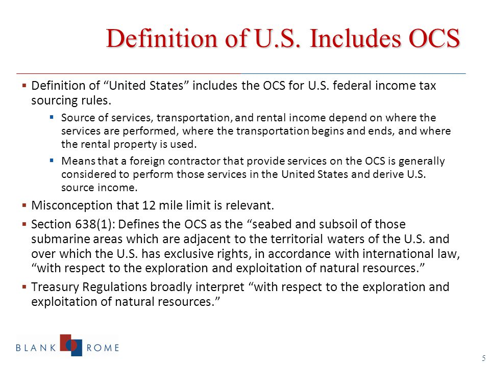 5  Definition of United States includes the OCS for U.S.