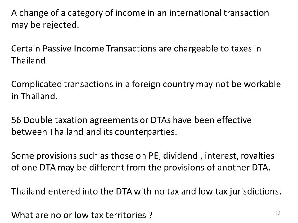 A change of a category of income in an international transaction may be rejected.
