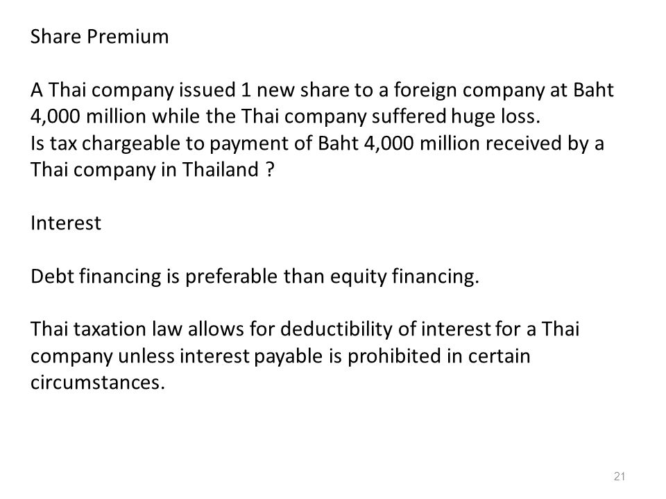 Share Premium A Thai company issued 1 new share to a foreign company at Baht 4,000 million while the Thai company suffered huge loss.
