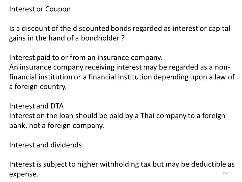 Interest or Coupon Is a discount of the discounted bonds regarded as interest or capital gains in the hand of a bondholder .