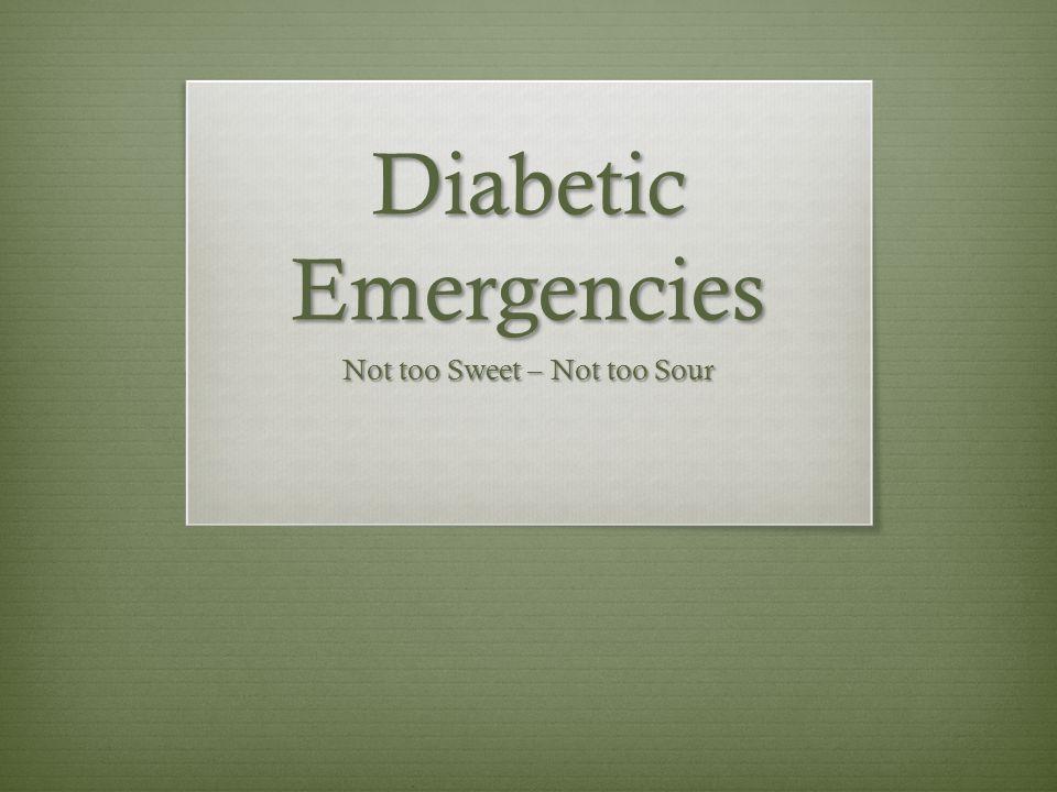 Hypoglycemia  Treatment – Glucose.