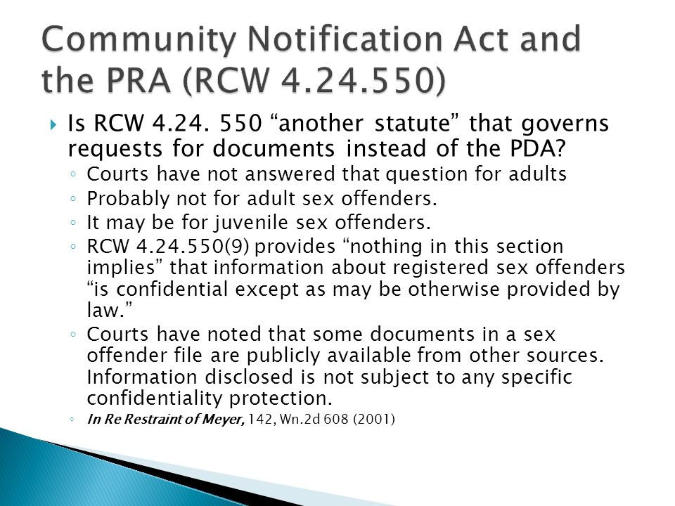  Is RCW 4.24. 550 another statute that governs requests for documents instead of the PDA.