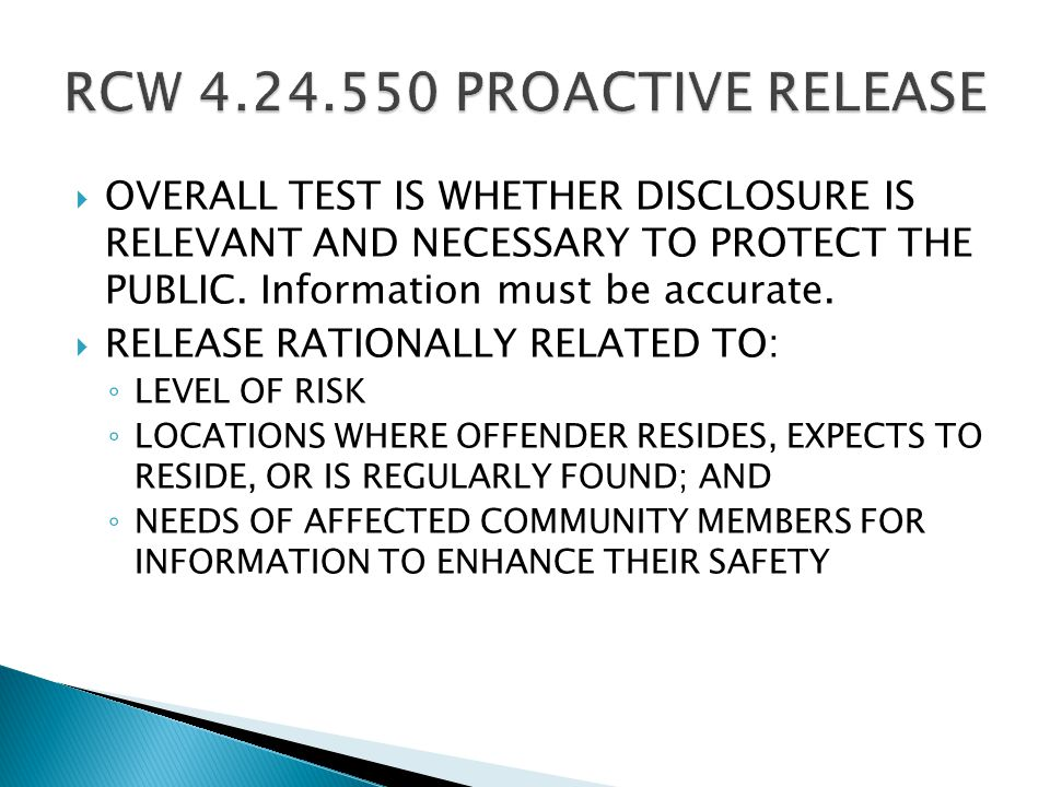  OVERALL TEST IS WHETHER DISCLOSURE IS RELEVANT AND NECESSARY TO PROTECT THE PUBLIC.