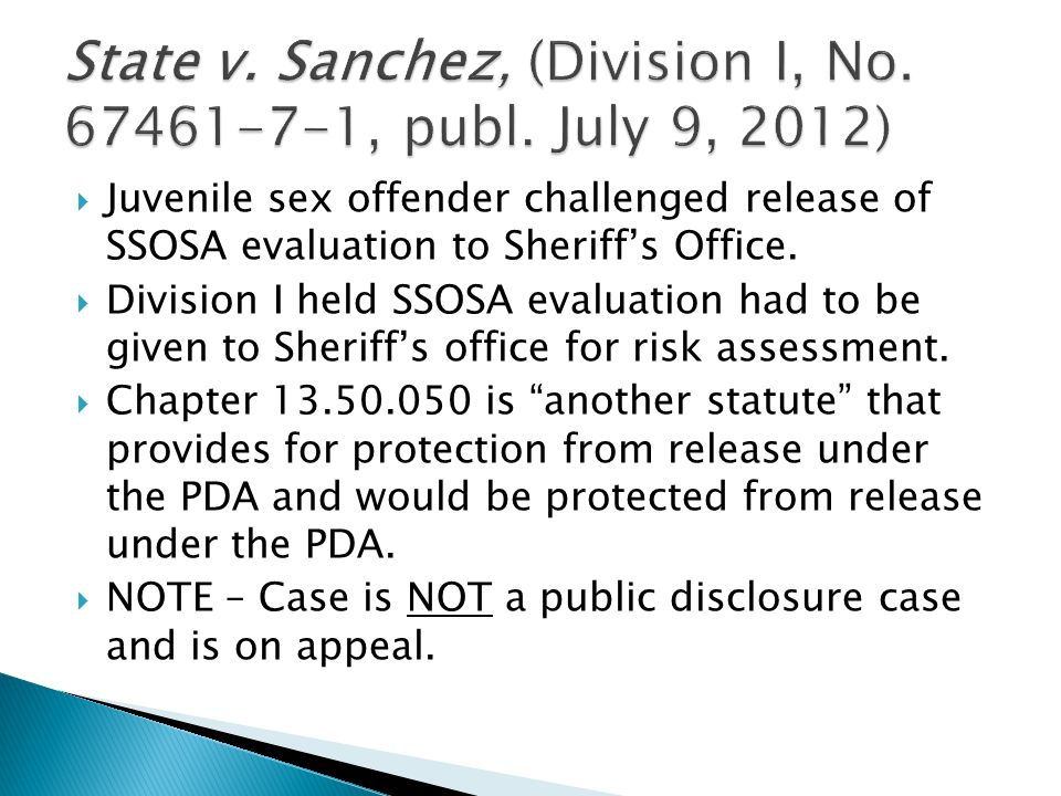  Juvenile sex offender challenged release of SSOSA evaluation to Sheriff's Office.