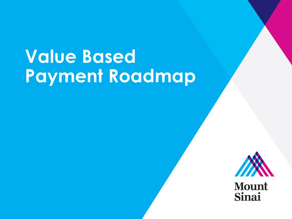 Value Based Payment Roadmap