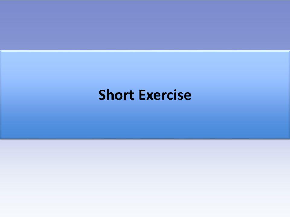 Short Exercise