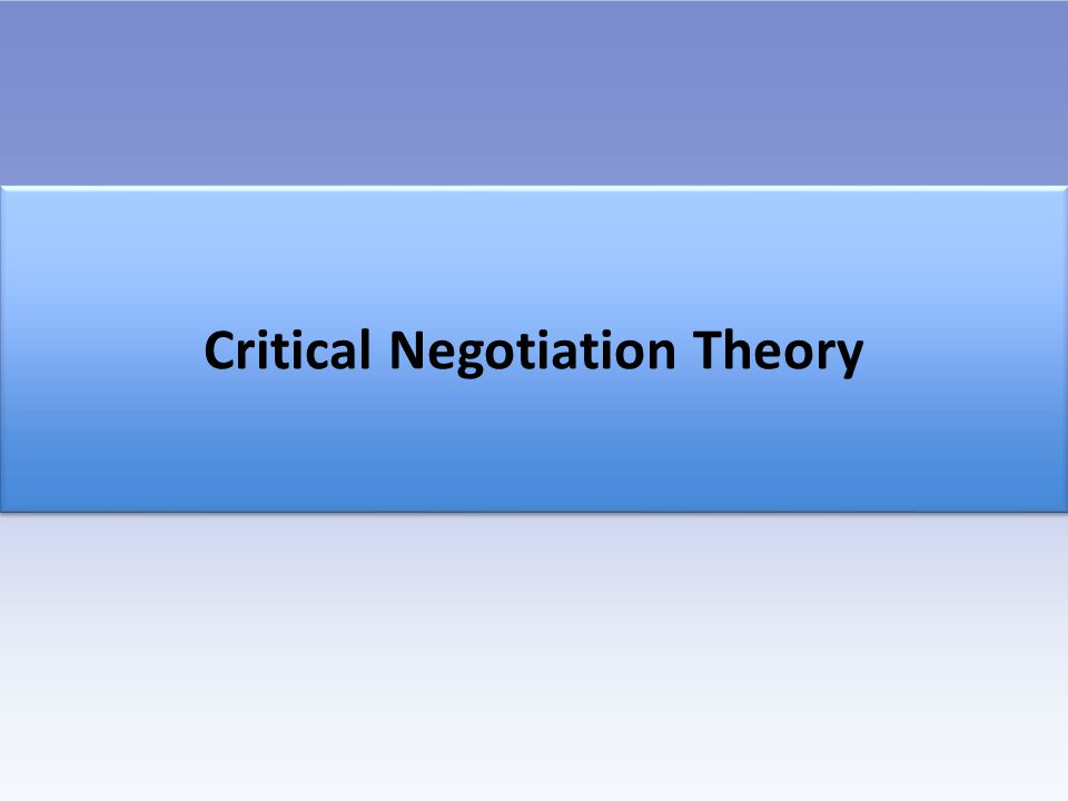 Awareness of and ability to apply negotiation theory Development of an effective negotiation style Understanding of the negotiation process Improvement of critical communication skills Good Negotiations =