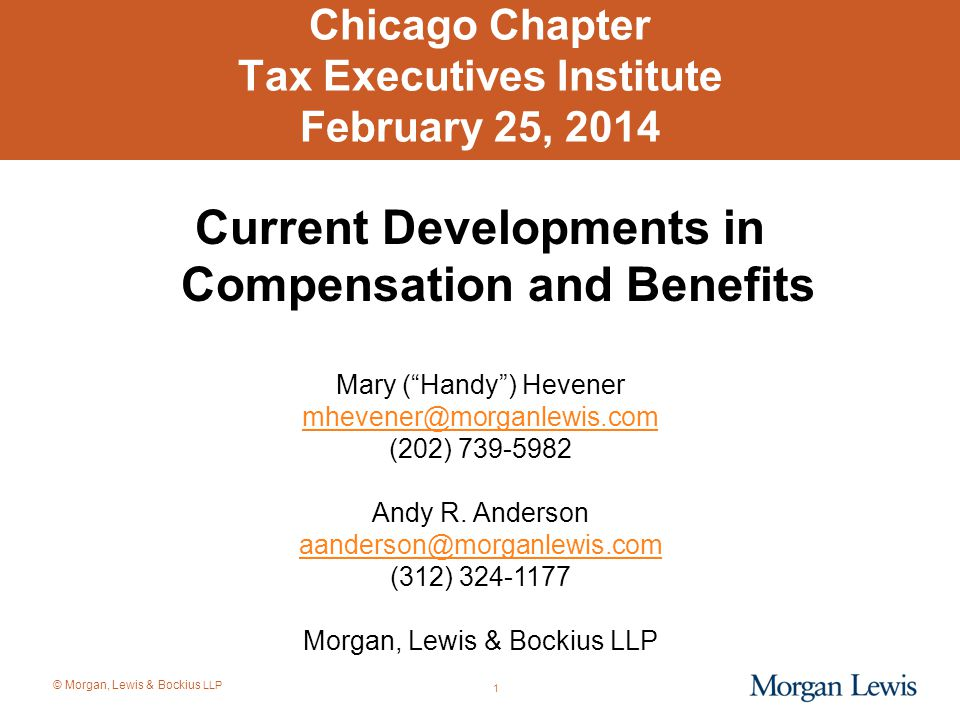 © Morgan, Lewis & Bockius LLP Federal Blocker of State Taxation of Certain Retirement Income of Former State Residents The definition of retirement income that cannot be taxed when earned by non-residents generally includes the following items: –Qualified retirement plans; –Excess benefit plans or wrap-around plans; and –Certain other forms of nonqualified deferred compensation described in Code § 3121(v)(2) paid out in equal periodic installments over at least a 10-year period or for a recipient's life or life expectancy.