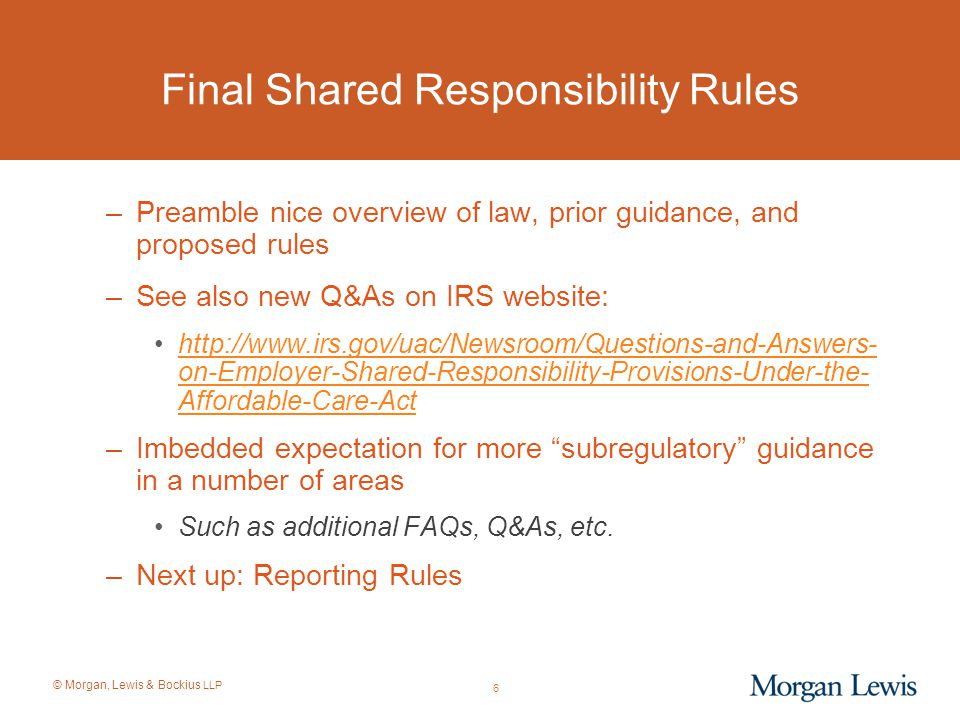 © Morgan, Lewis & Bockius LLP When Is Coverage Affordable.