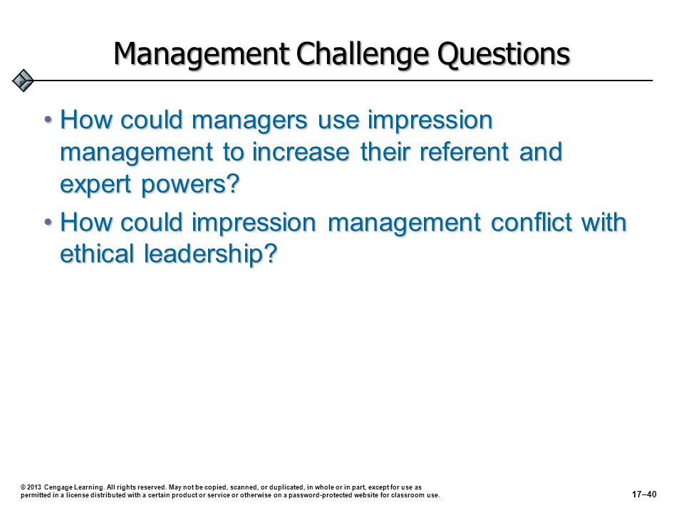 Management Challenge Questions How could managers use impression management to increase their referent and expert powers How could managers use impression management to increase their referent and expert powers.