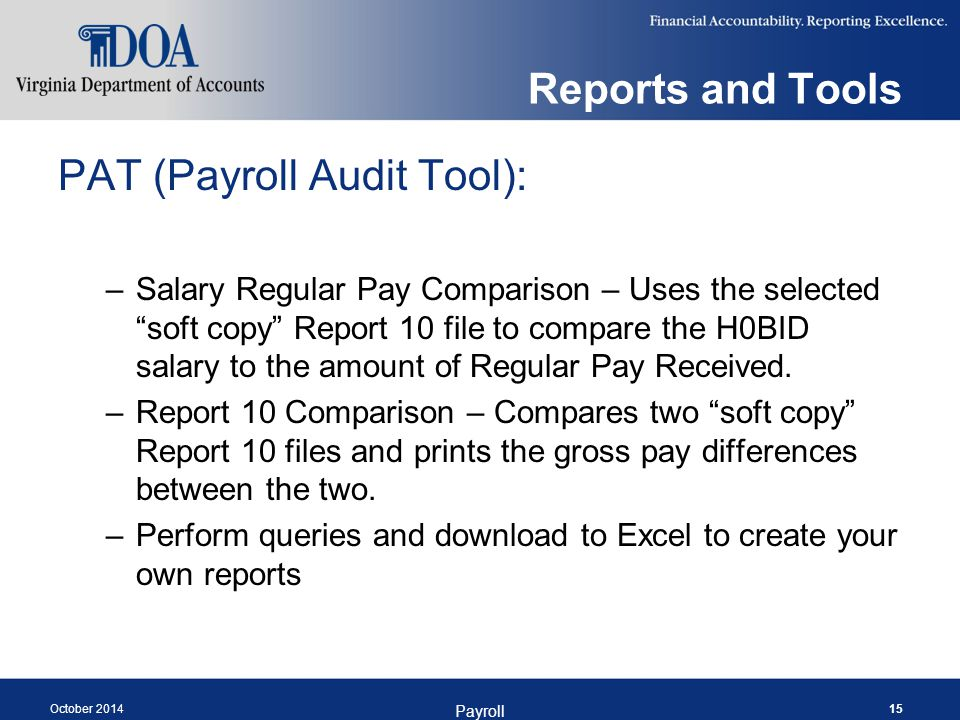 """Reports and Tools PAT (Payroll Audit Tool): –Salary Regular Pay Comparison – Uses the selected """"soft copy"""" Report 10 file to compare the H0BID salary"""