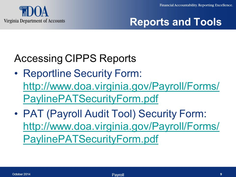 Post-Certification Process Gross Pay Differences – U118 PAT Report 10 Comparison Report 2007 – Recycled Pending Transactions Report 14 – Deductions Not Taken Report U029 – GLI Default Report 59 – Gross Pay Limit Exceeded Report 831 – Direct Deposit Mandate October 2014 Payroll 60
