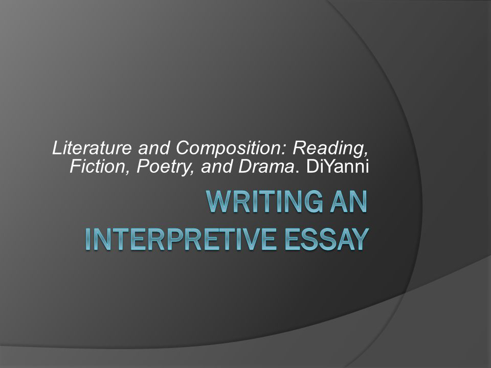 Literature and Composition: Reading, Fiction, Poetry, and Drama. DiYanni