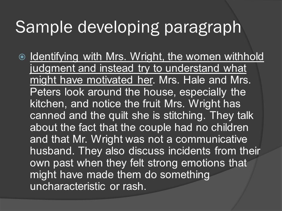 Sample developing paragraph  Identifying with Mrs.