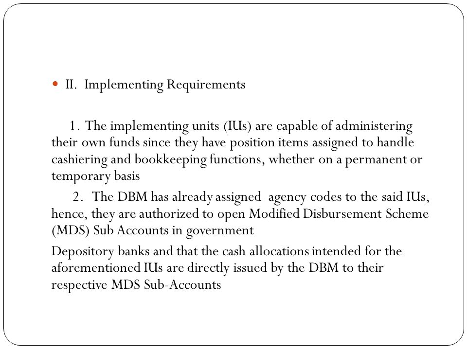 II.Implementing Requirements 1.