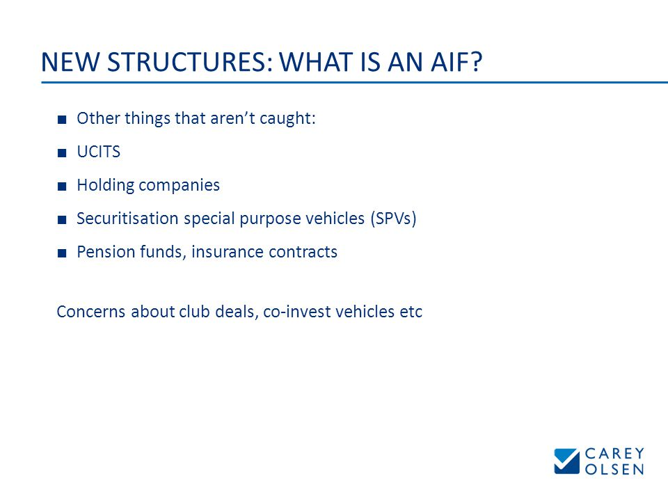 NEW STRUCTURES: WHAT IS AN AIF.