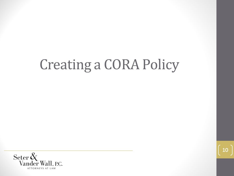 Creating a CORA Policy 10