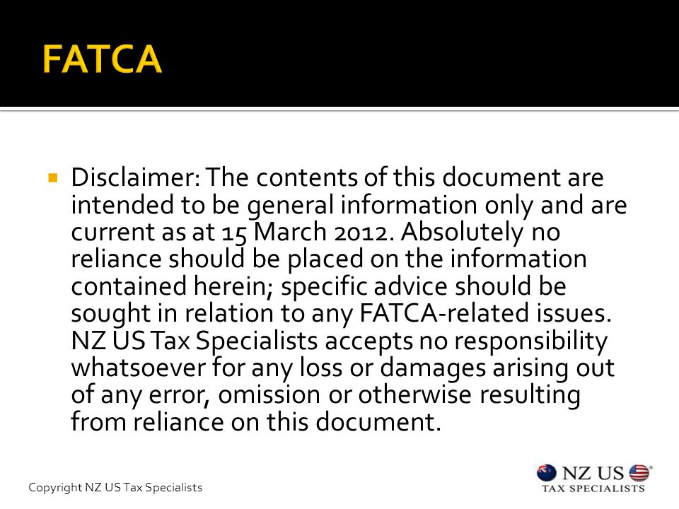  Disclaimer: The contents of this document are intended to be general information only and are current as at 15 March 2012.