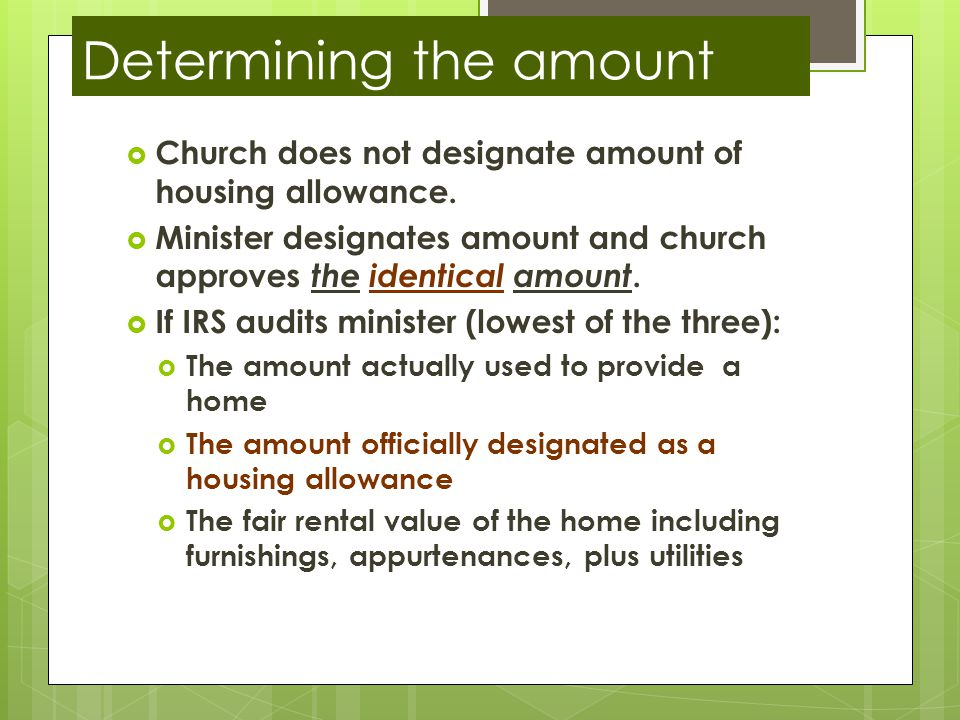 Determining the amount  Church does not designate amount of housing allowance.