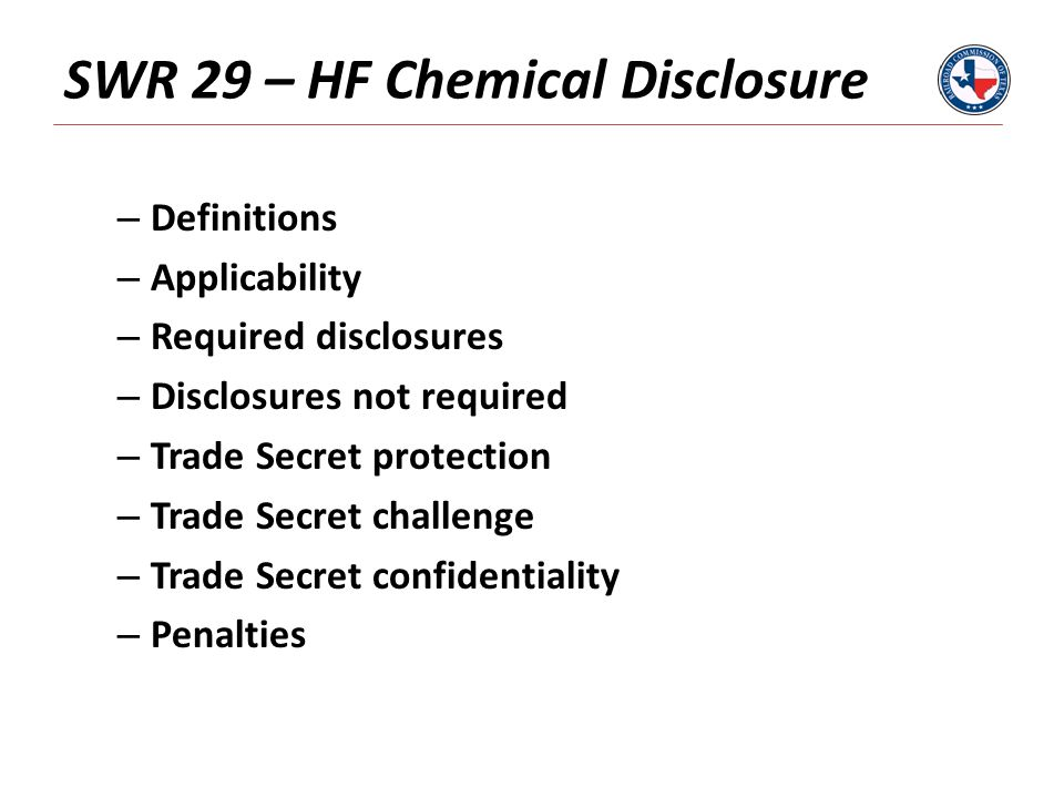 SWR 29 – HF Chemical Disclosure – Definitions – Applicability – Required disclosures – Disclosures not required – Trade Secret protection – Trade Secret challenge – Trade Secret confidentiality – Penalties