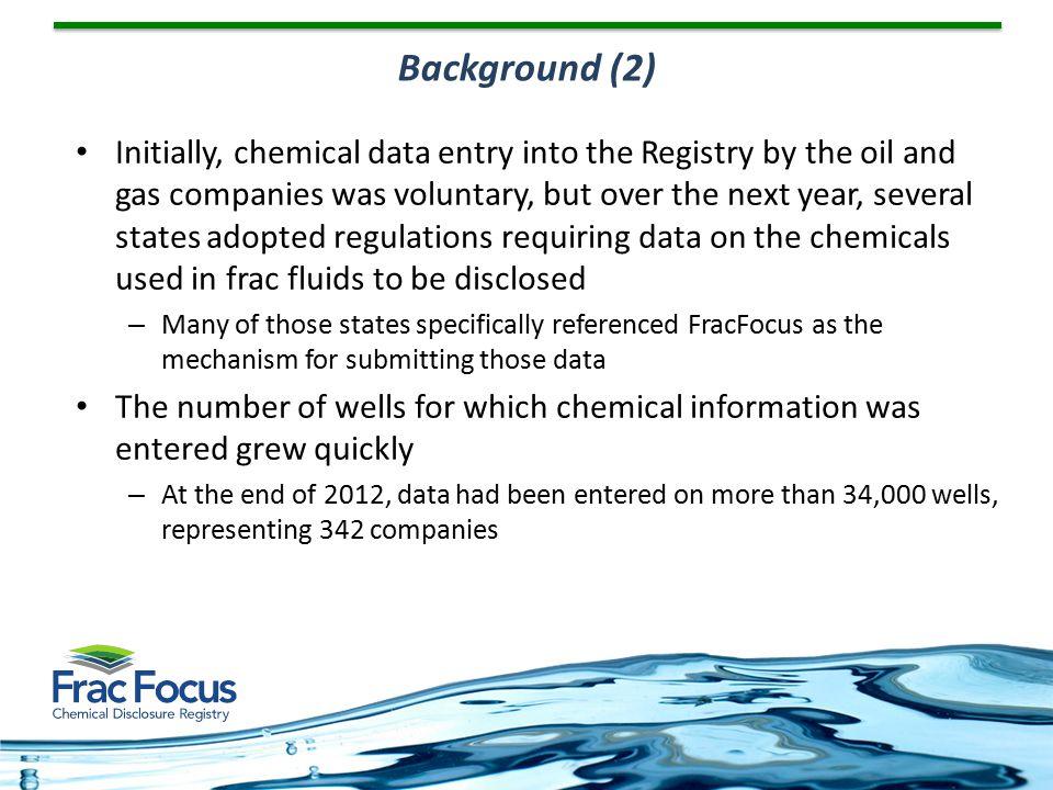 FracFocus Users in Texas Anadarko Petroleum CorporationApache Corporation BP America Production CompanyCabot Oil & Gas Corporation Chesapeake Operating, Inc.Chevron U.S.A.