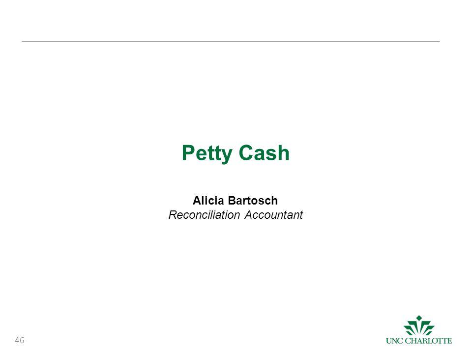 Petty Cash Alicia Bartosch Reconciliation Accountant 46