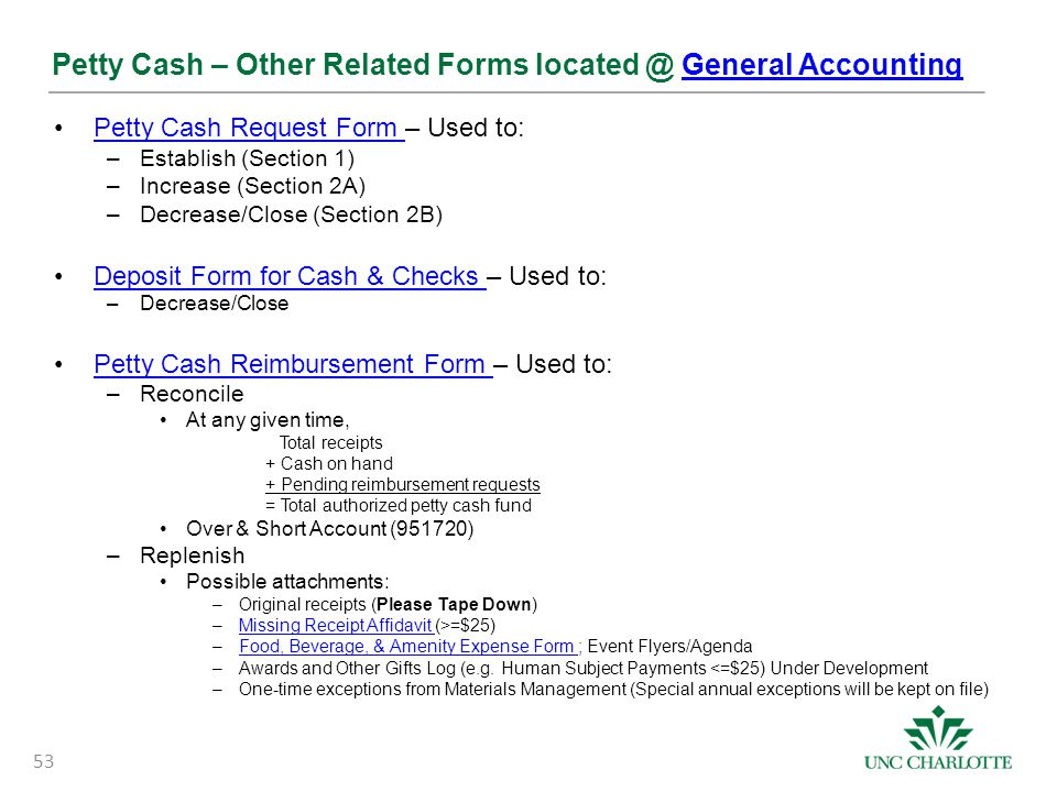 Petty Cash – Other Related Forms located @ General AccountingGeneral Accounting Petty Cash Request Form – Used to:Petty Cash Request Form –Establish (