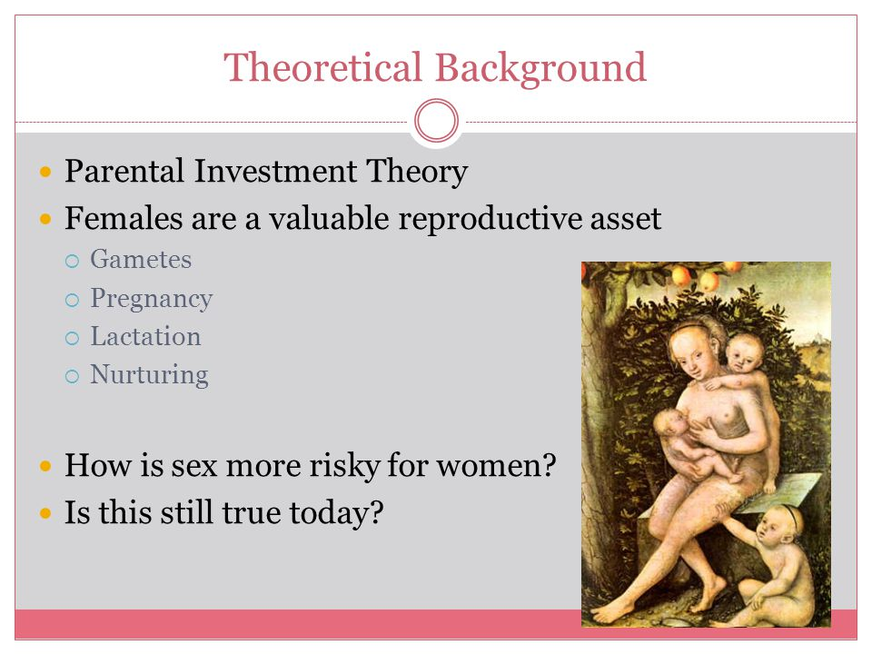 Predictions From Parental Investment Theory 1.