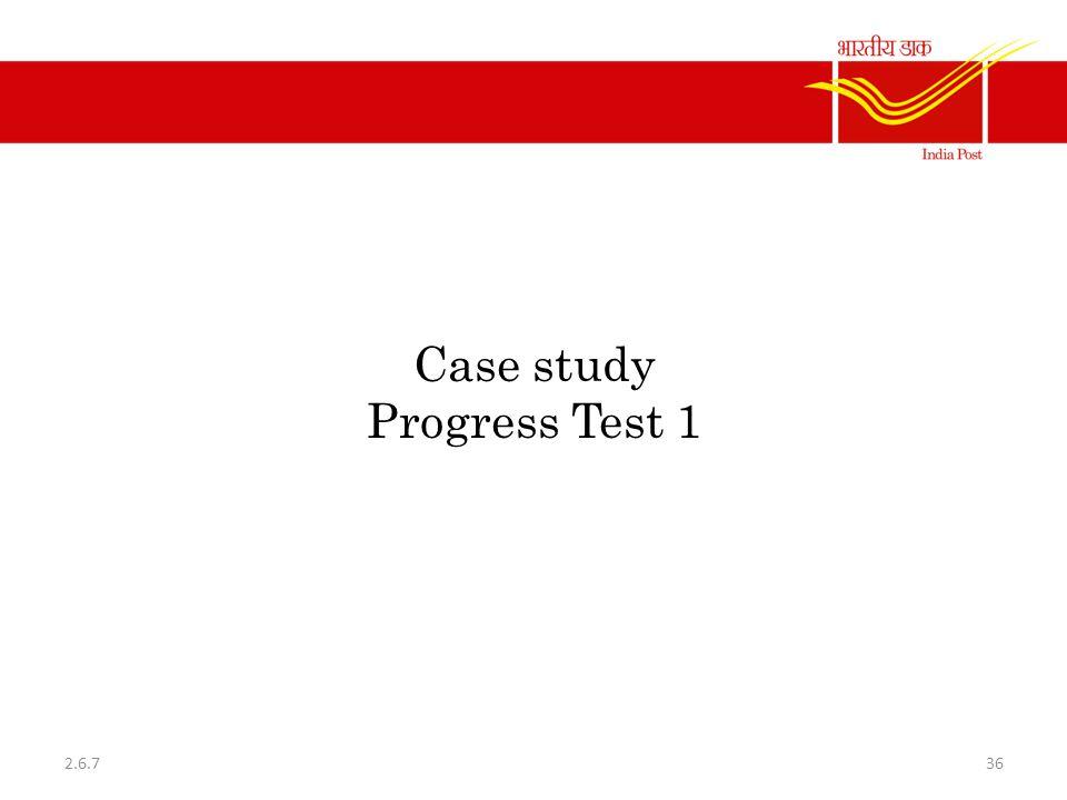 Case study Progress Test 1 362.6.7