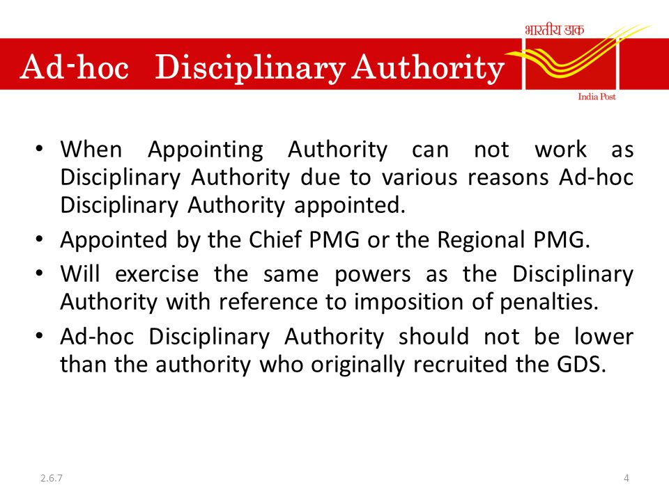Ad-hoc Disciplinary Authority When Appointing Authority can not work as Disciplinary Authority due to various reasons Ad-hoc Disciplinary Authority ap