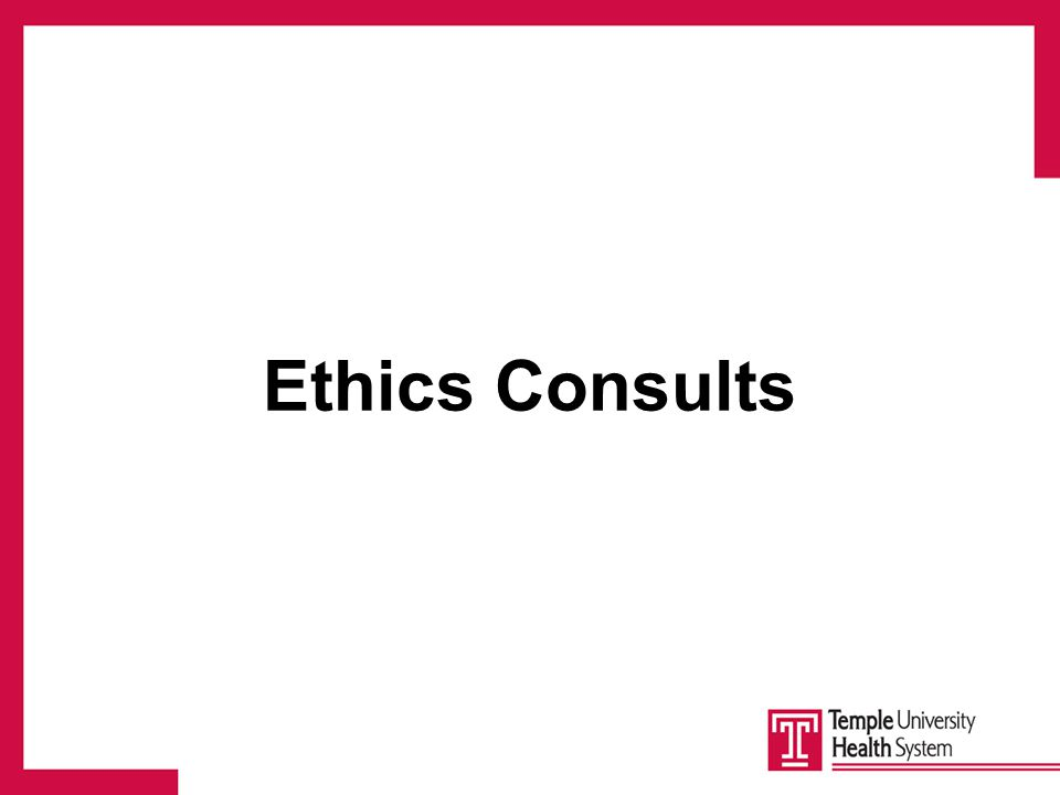 Ethics Consults