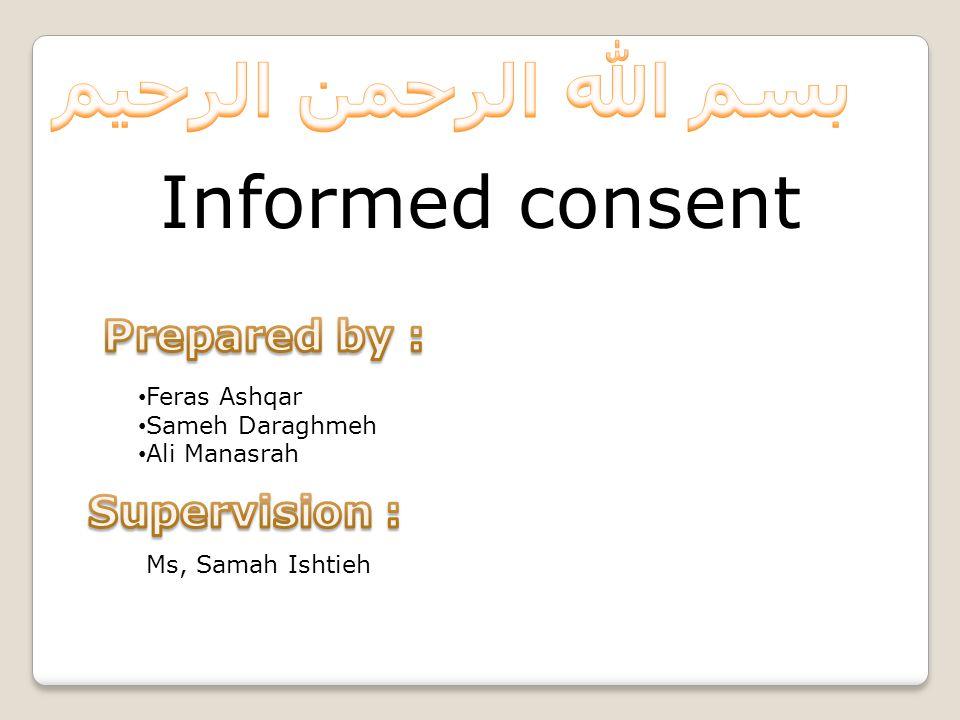 Informed consent Feras Ashqar Sameh Daraghmeh Ali Manasrah Ms, Samah Ishtieh