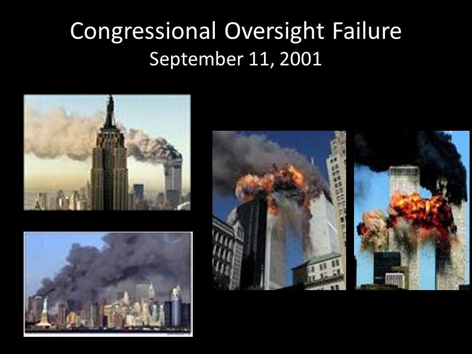 Congressional Oversight Failure September 11, 2001