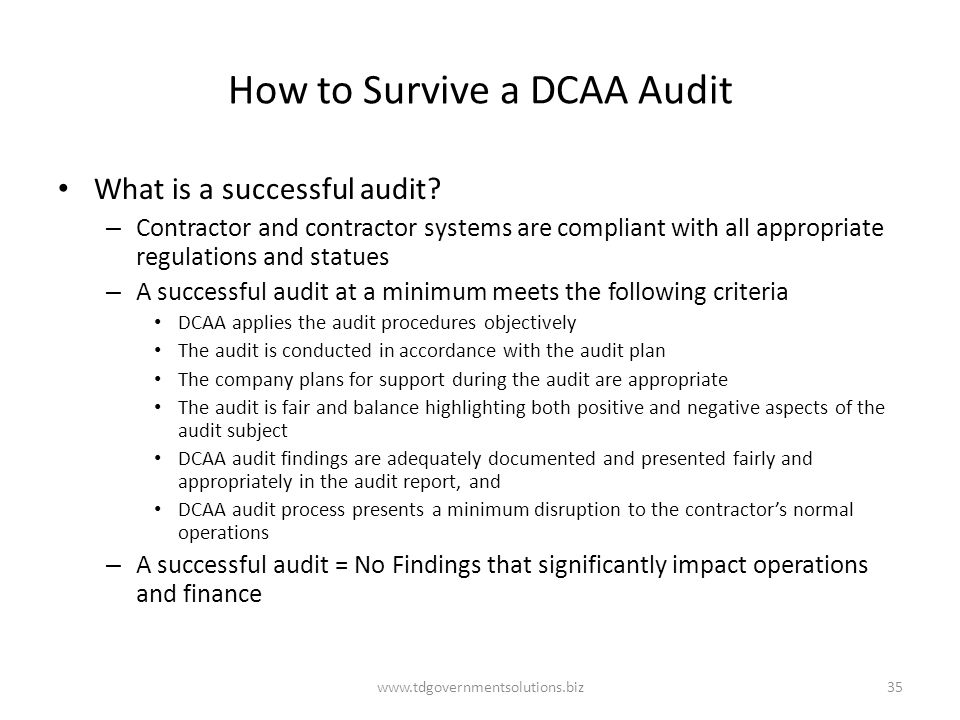How to Survive a DCAA Audit What is a successful audit.