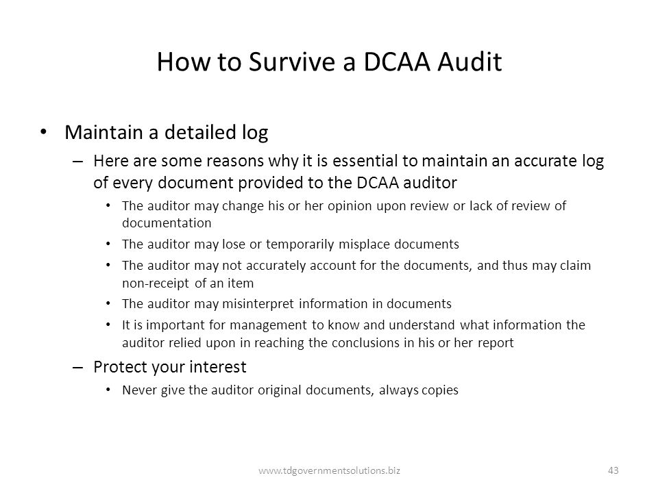 How to Survive a DCAA Audit Maintain a detailed log – Here are some reasons why it is essential to maintain an accurate log of every document provided