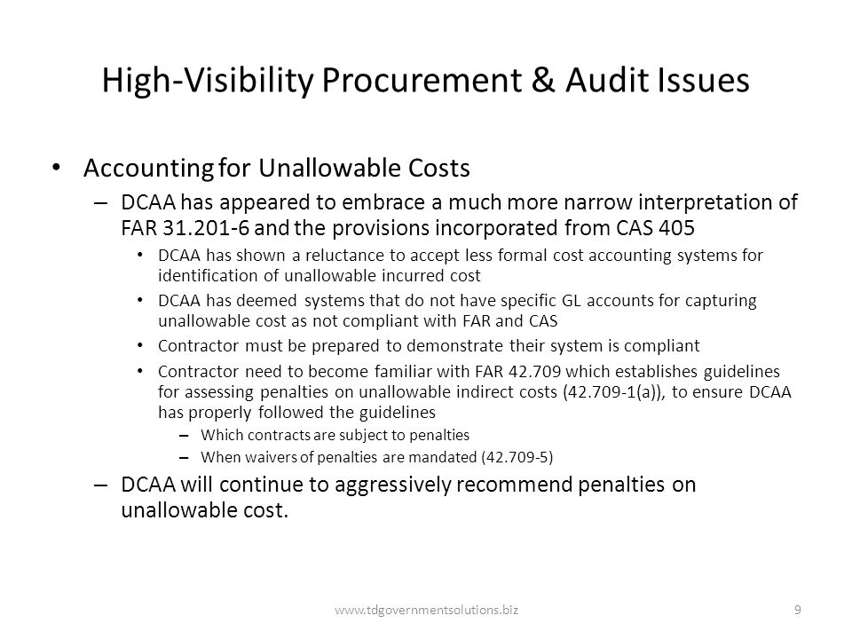 High-Visibility Procurement & Audit Issues Accounting for Unallowable Costs – DCAA has appeared to embrace a much more narrow interpretation of FAR 31