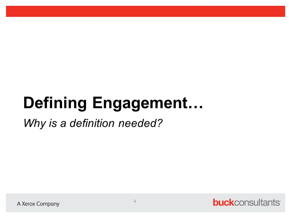 Defining Engagement… Why is a definition needed? 4