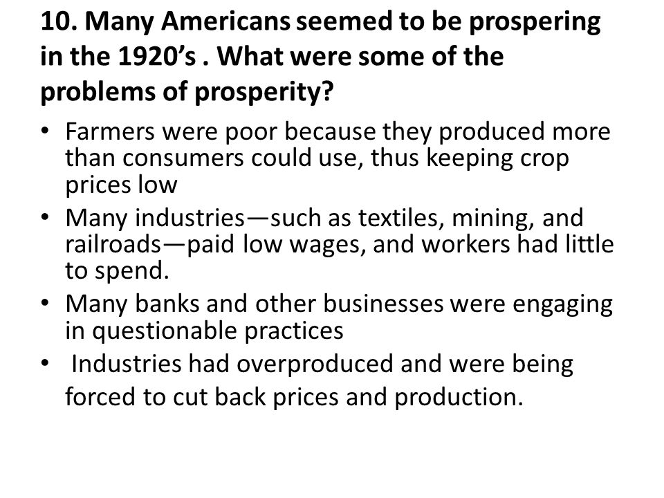 10.Many Americans seemed to be prospering in the 1920's.