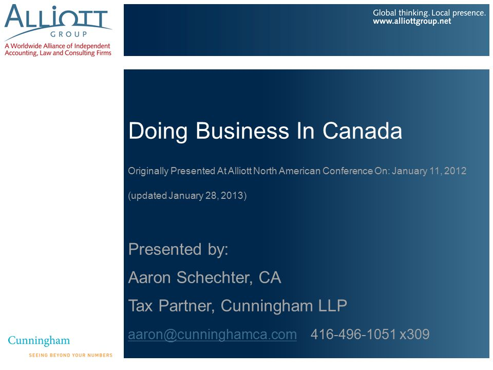 Topics Covered 1.Types of entities that can be used to do business in Canada 2.Corporations – incorporating, Canadian taxes, including HST/GST 3.Individuals 4.Four Case Studies – Traps and Considerations for Non- Residents Doing Business in Canada 5.Why do business in Canada?