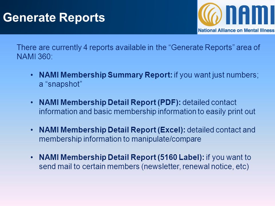Generate Reports Example of the NAMI Membership Summary Report
