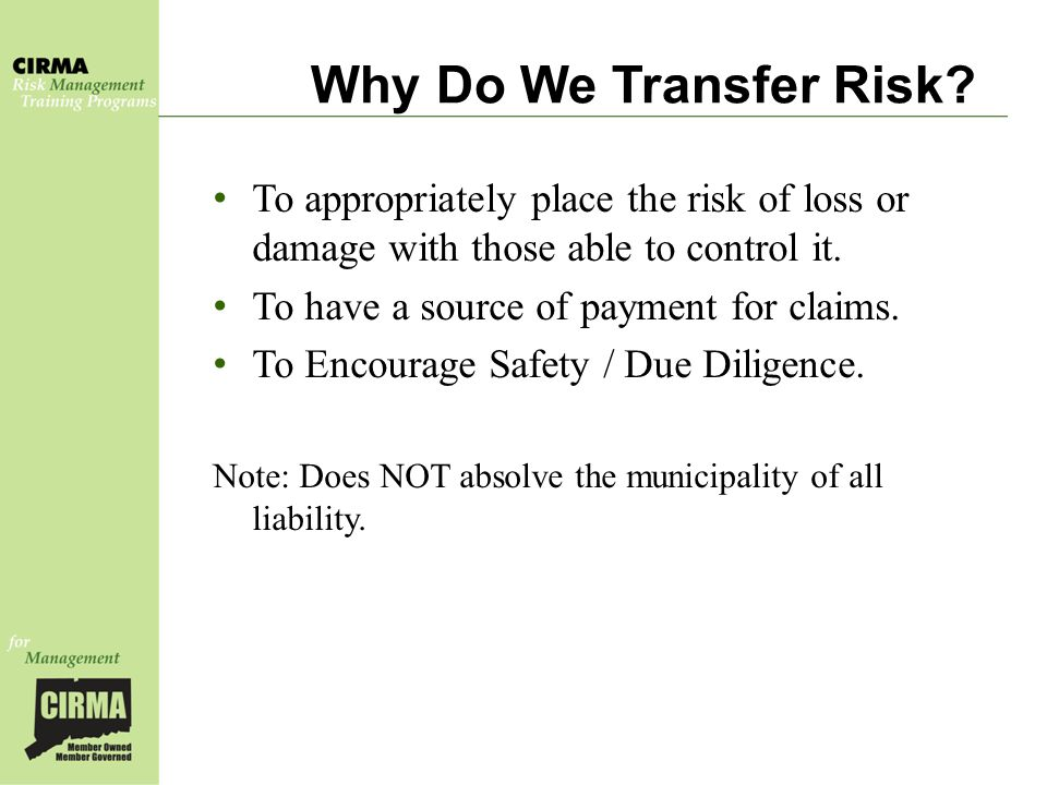 Why Do We Transfer Risk.