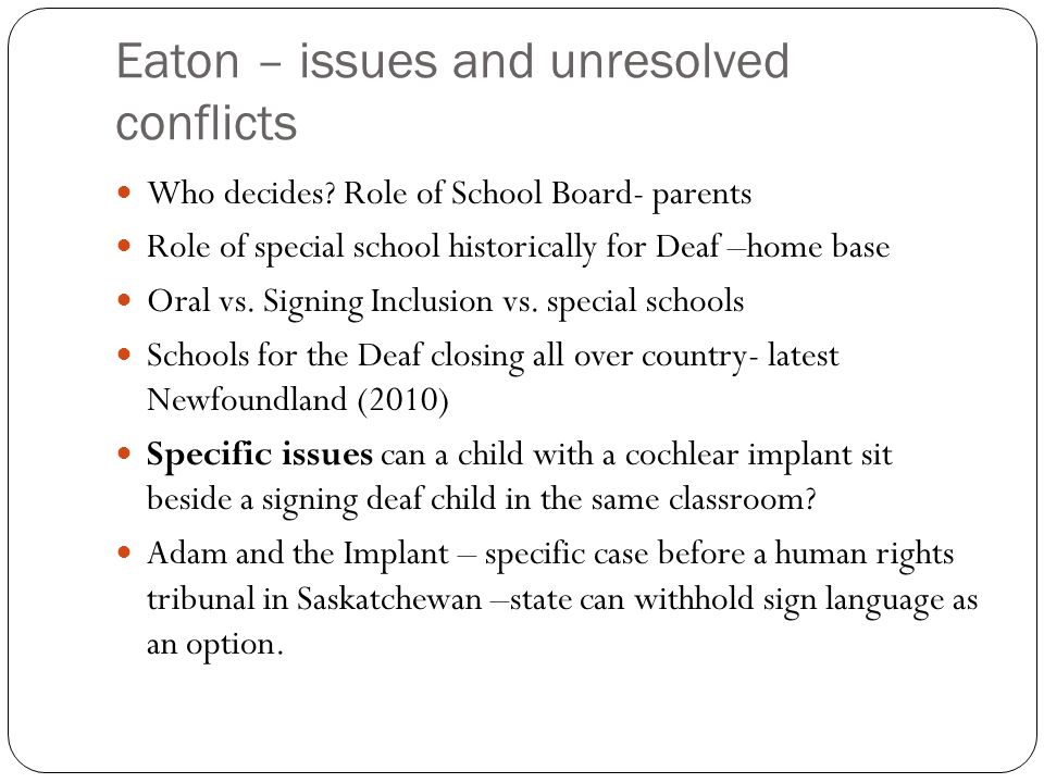 Eaton – issues and unresolved conflicts Who decides.