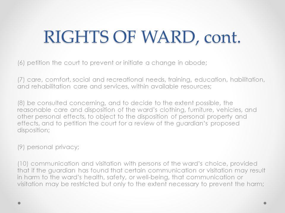 RIGHTS OF WARD, cont.