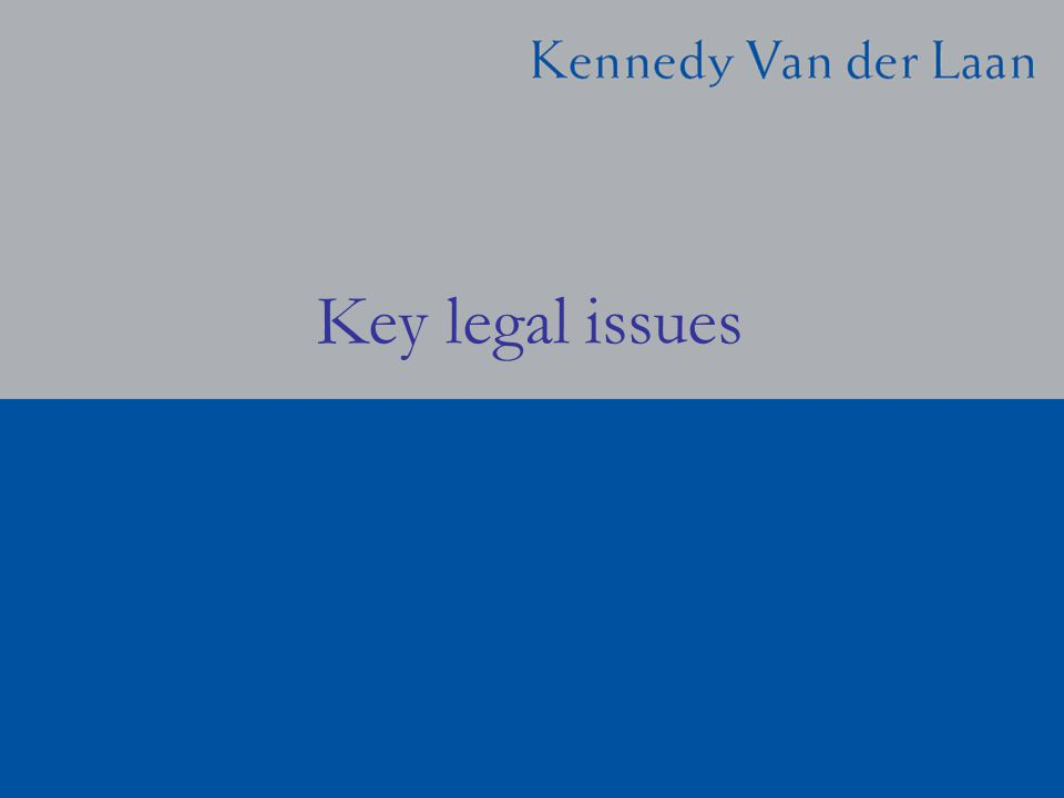 Key legal issues