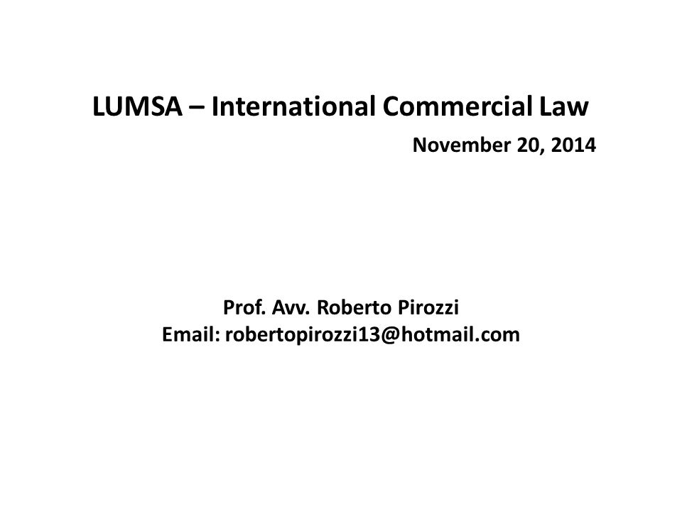 LUMSA – International Commercial Law November 20, 2014 Prof.