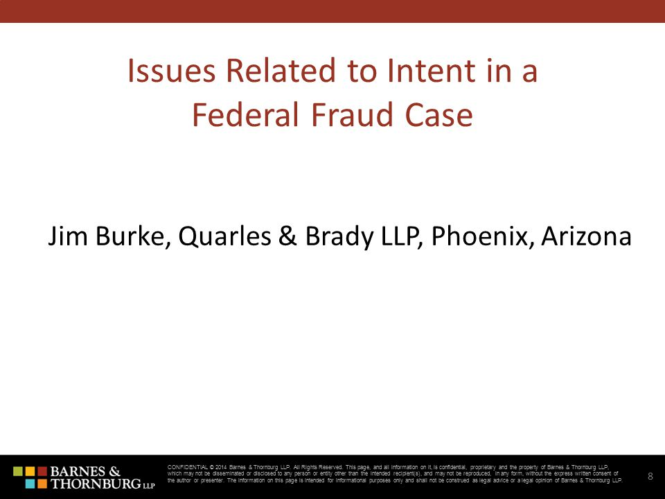 CONFIDENTIAL © 2014 Barnes & Thornburg LLP.All Rights Reserved.