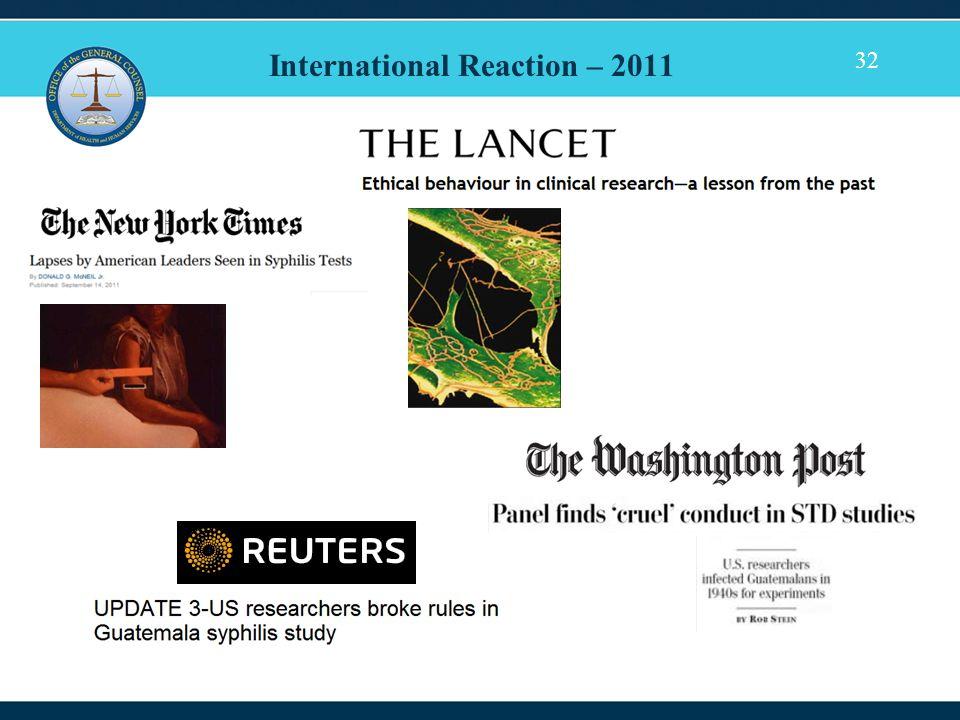 32 International Reaction – 2011