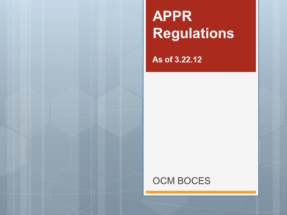 OCM BOCES APPR Regulations As of 3.22.12