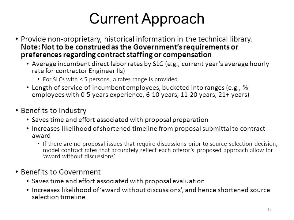 Current Approach Provide non-proprietary, historical information in the technical library.
