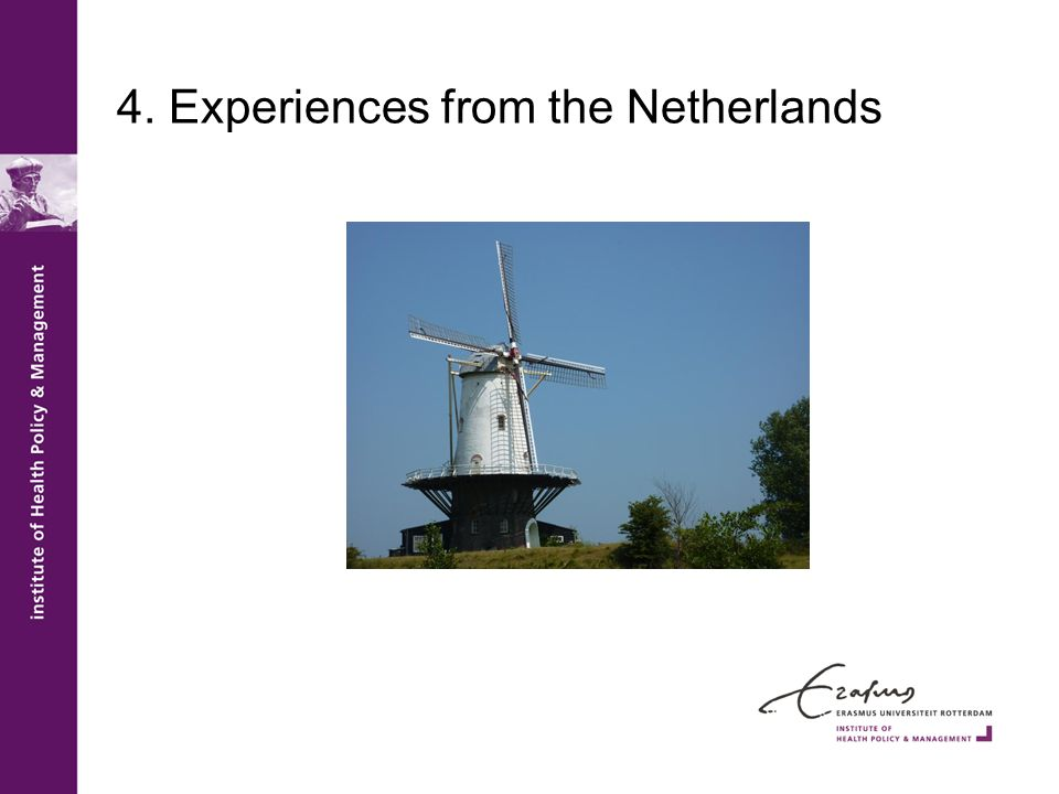 4. Experiences from the Netherlands